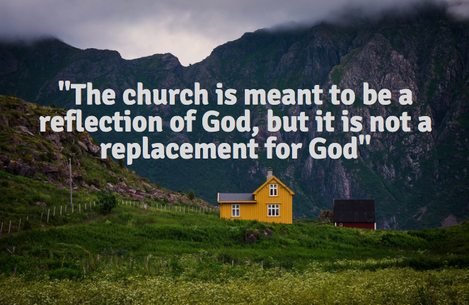 Why the Church Is NOT God